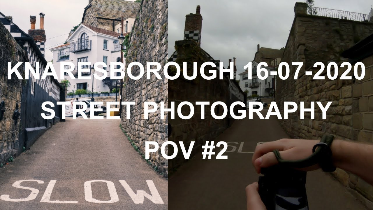 Street Photography POV #002 | Knaresborough 16-07-2020