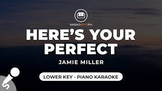 Here's Your Perfect - Jamie Miller (Lower Key - Piano Karaoke)