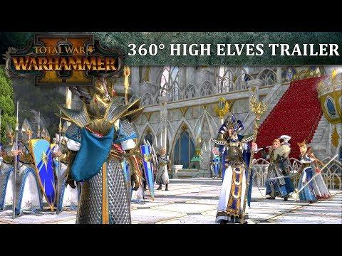 Total War: WARHAMMER II – 360° High Elves Launch Trailer