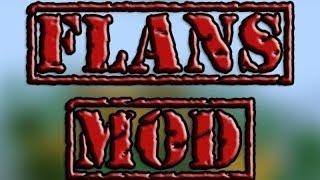 Установка и обзор Flans mod для Minecraft 1.7.2