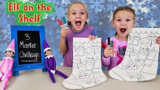 Elf on the Shelf 3 Marker Christmas Stocking Challenge!!!