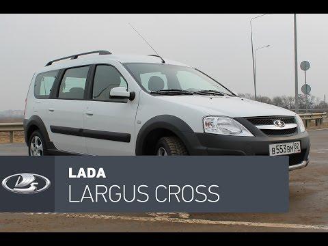 Lada Largus Cross тест-драйв: идеальное такси для наших дорог!