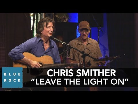 "Chris Smither ""Leave the Light On"" 