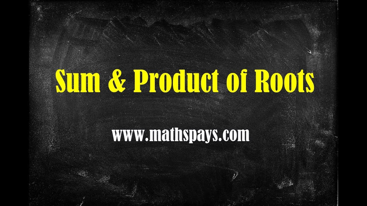 Sum and Product of Roots - YouTube