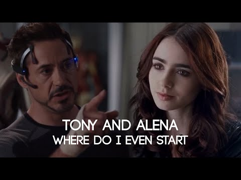 Tony And Alena || Where Do I Even Start? (father/daughter)