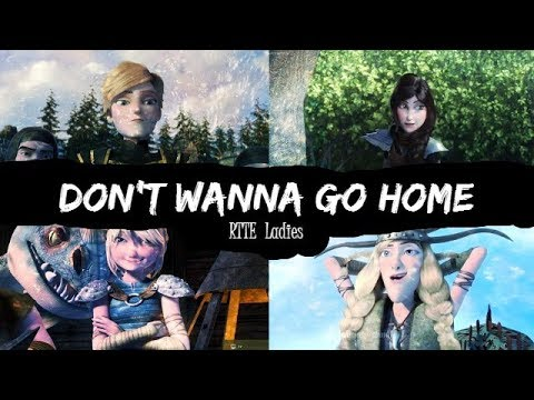 Don't Wanna Go Home♥// Girl Power// RTTE Ladies// ♥AMV