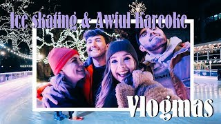 Ice Skating, Christmas Huts & Terrible Karaoke | VLOGMAS