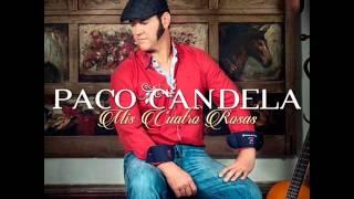 Paco Candela 2014. Mis cuatro rosas.01