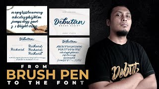 HOW TO MAKE A FONT USING BRUSH PEN ...