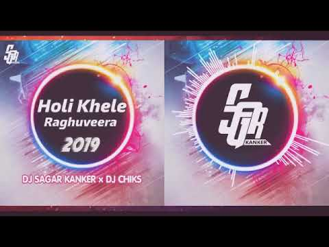 holi-khele-raghuveera-2019_remix-dj-sagar-kanker-×-dj-chiks