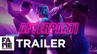 TRAILER | AFTERPARTI