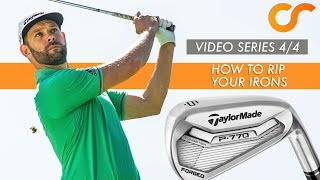 HOW TO RIP YOUR IRONS - VIDEO SERIES 4/4