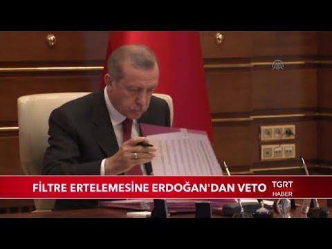 Filtre Ertelemesine Cumhurbaşkanı Erdoğan'dan Veto