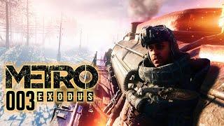METRO EXODUS ☢️ 003: Eine Zugfahrt, die ist lustig