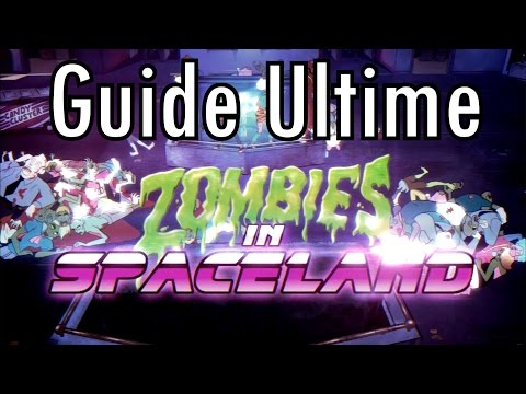 Guide Ultime : Spaceland