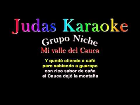 Mi valle del Cauca - Grupo Niche KARAOKE