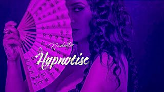 NADETTE - Hypnotise (Official Music Video)
