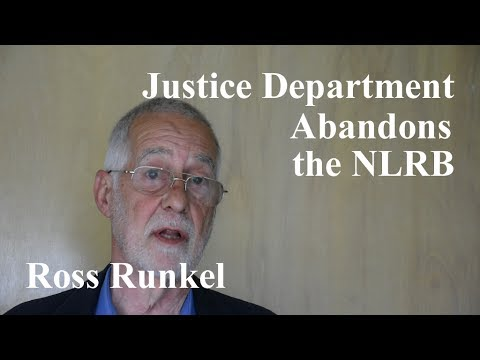 Justice Department Abandons the NLRB