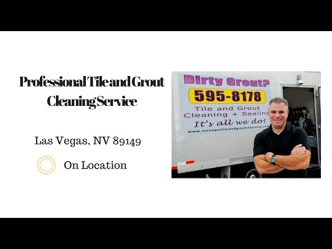 Professional Tile and Grout Cleaning Service - Las Vegas, NV 89149