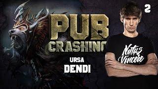 Pubs Crashing: Dendi on Ursa vol.2
