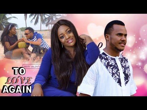 To love Again 1&2 - 2018 Latest Nigerian Nollywood Movie/African movie/Cinema Movie Full Hd