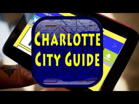 Charlotte, North Carolina City Guide