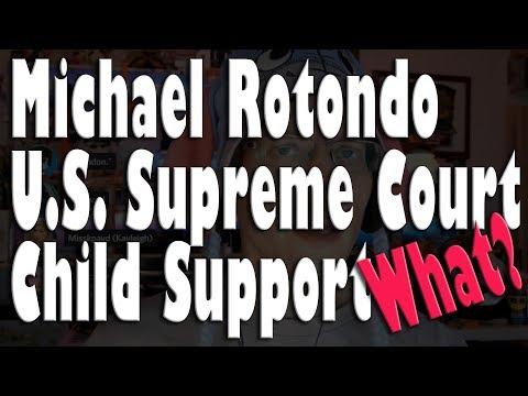 Michael Rotondo Fights Child Support in U.S. Supreme Court *