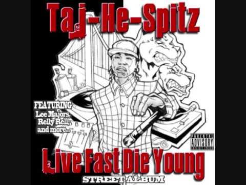 Taj- he -spitz -   Taj He Tha Sickest
