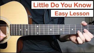 Little Do You Know - Alex & Sierra | Guitar Lesson (Tutorial) How to play Chords