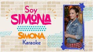 SIMONA | SOY SIMONA (KARAOKE OFICIAL)