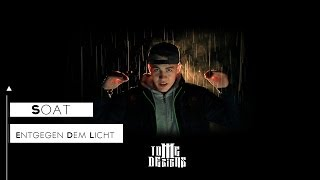 Soat-Entgegen dem Licht (Offizielles Musikvideo)