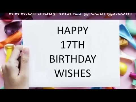 17th birthday wishes for brother sister grandson or granddaughter