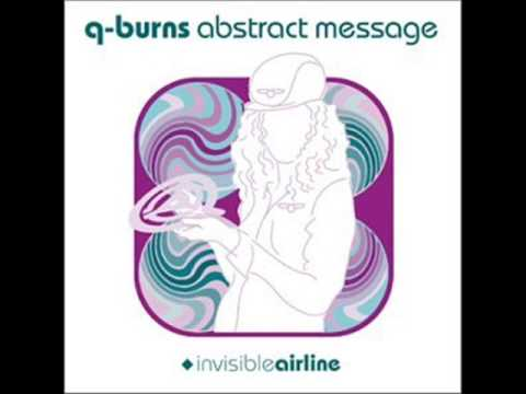 Q-Burns Abstract Message: Differently (featuring Lisa Shaw)