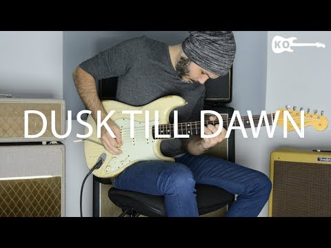 Dusk Till Dawn - ZAYN ft. Sia - Electric Guitar Cover by Kfir Ochaion