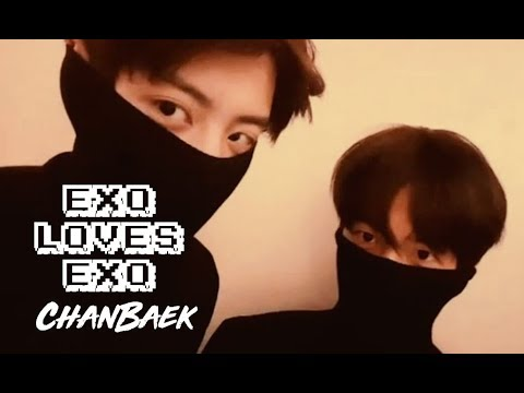 EXO LOVES EXO: ChanBaek