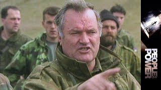 Chasing Mladic: The Hunt for the 'Butcher of Bosnia' - People & Power