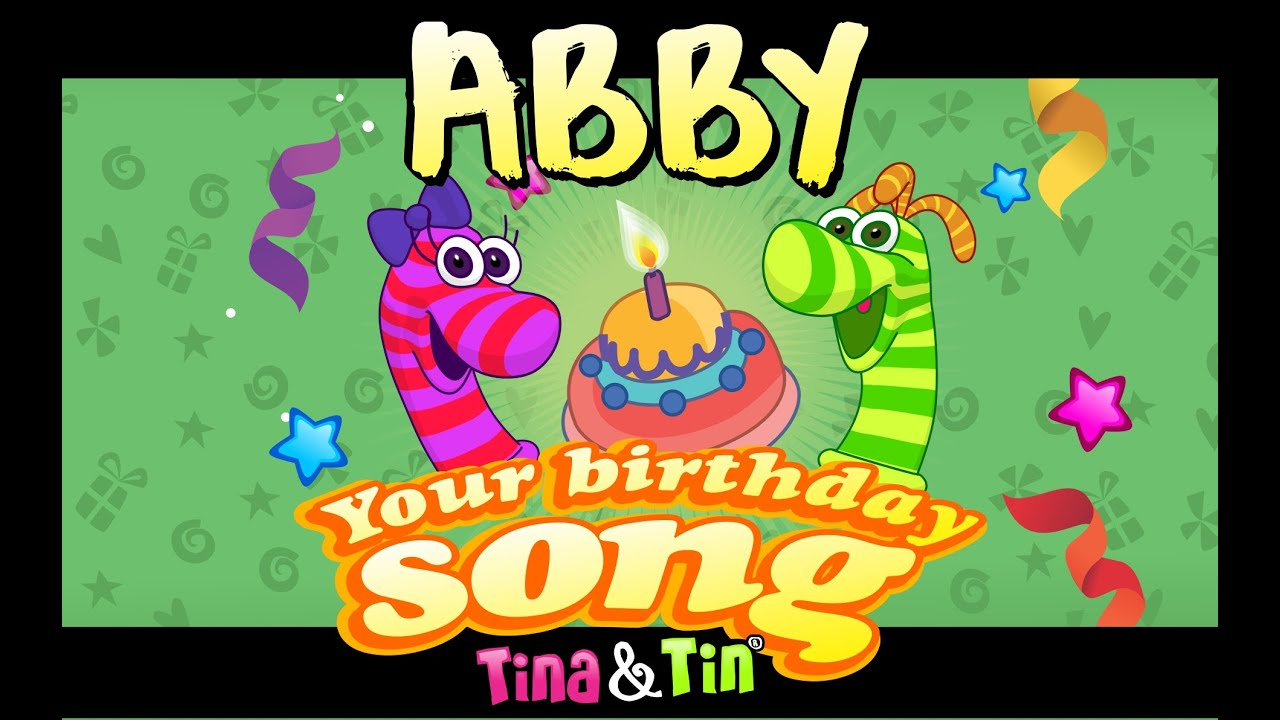 Tina Amp Tin Happy Birthday Abby Personalized Songs For