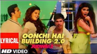 Oonchi Hai Building 2 0 Song  Judwaa 2  Varun  Jacqueline  Taapsee  David Dhawan  Anu Malik