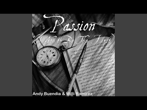 Passion (I Won't Be The First)