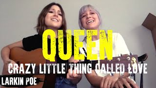 "Larkin Poe | Queen Cover (""Crazy Little Thing Called Love"")"