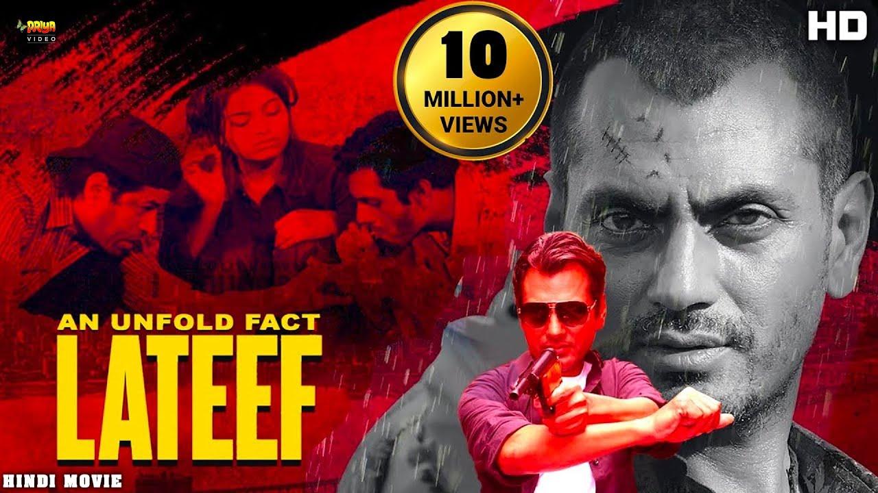 "Download Nawazuddin Siddiqui HD Full Movie  New Release Hindi Action Movie 2019 ""Lateef"" || IA"