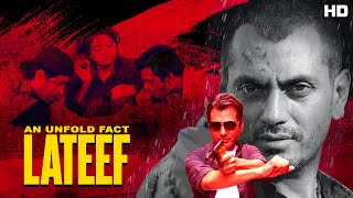 "Nawazuddin Siddiqui HD Full Movie  New Release Hindi Action Movie 2019 ""Lateef"" 