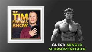 Arnold Schwarzenegger Interview (Full Episode) | The Tim Ferriss Show (Podcast)