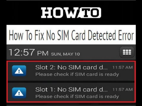 How To Fix No SIM Card Detected Error In Android Smart Phones