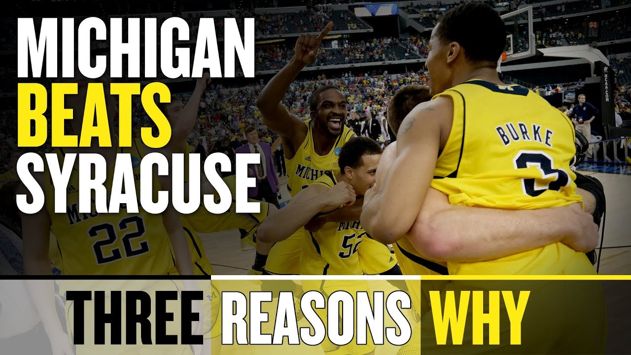 2013 Final Four: Michigan Beats Syracuse (Three Reasons Why)