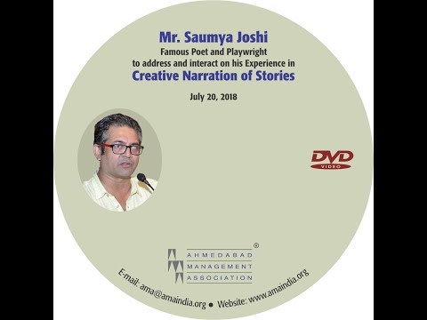 Creative Narration of Stories by Mr. Saumya Joshi,  Famous Poet and Playwright