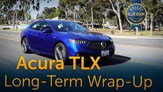 2017 Acura TLX - Long-Term Wrap-Up