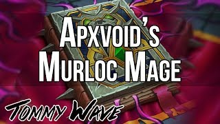 Apxvoid's Murloc Mage - Hearthstone Decks