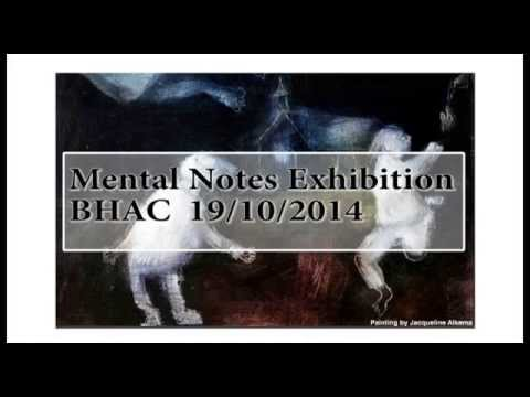 Mental Notes Exhibition