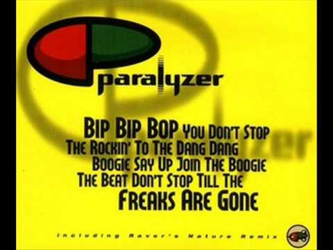 Paralyzer - Bip Bip Bop You Don´t Stop the Rocki´...